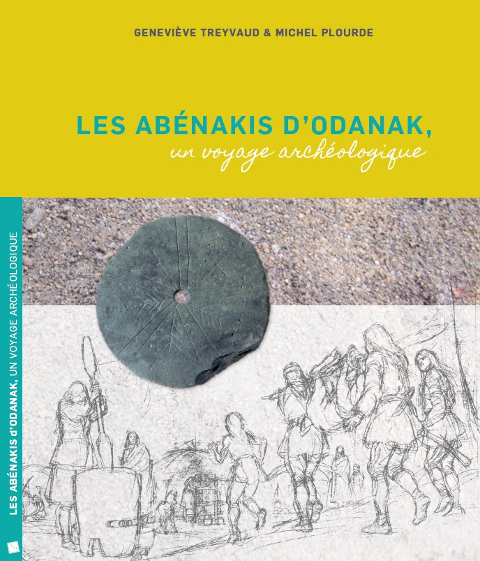 The Abenakis of Odanak: an archaeological journey